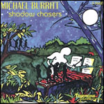 Michael Burritt's Shadow Chasers CD graphic